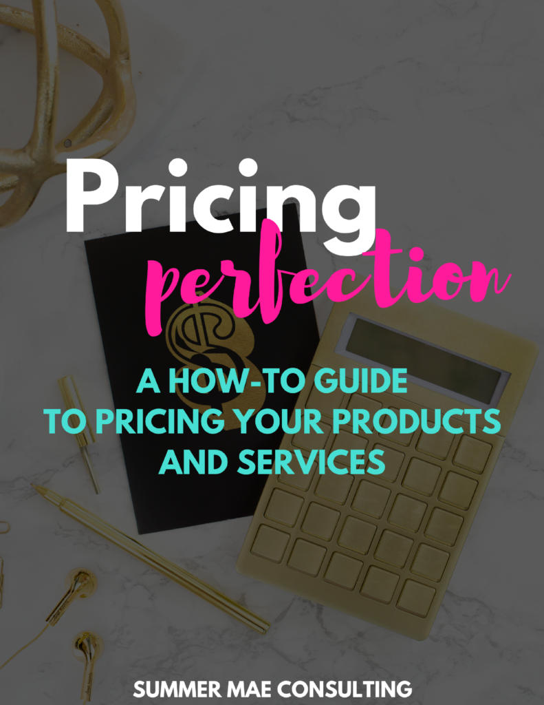 Pricing Perfection | How-To Guide to Pricing Your Services and Products
